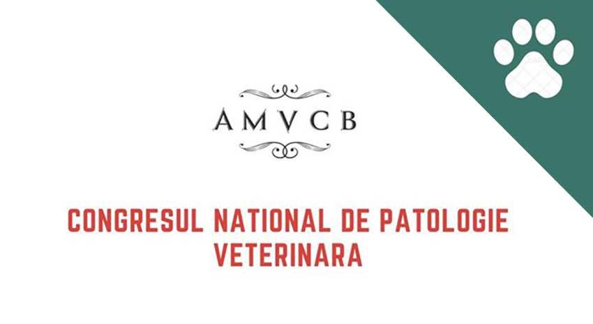 Congresul National de Patologie Veterinara, Bucuresti, 2020